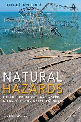 Natural Hazards: Earth's Processes as Hazards, Disasters, and Catastrophes book cover