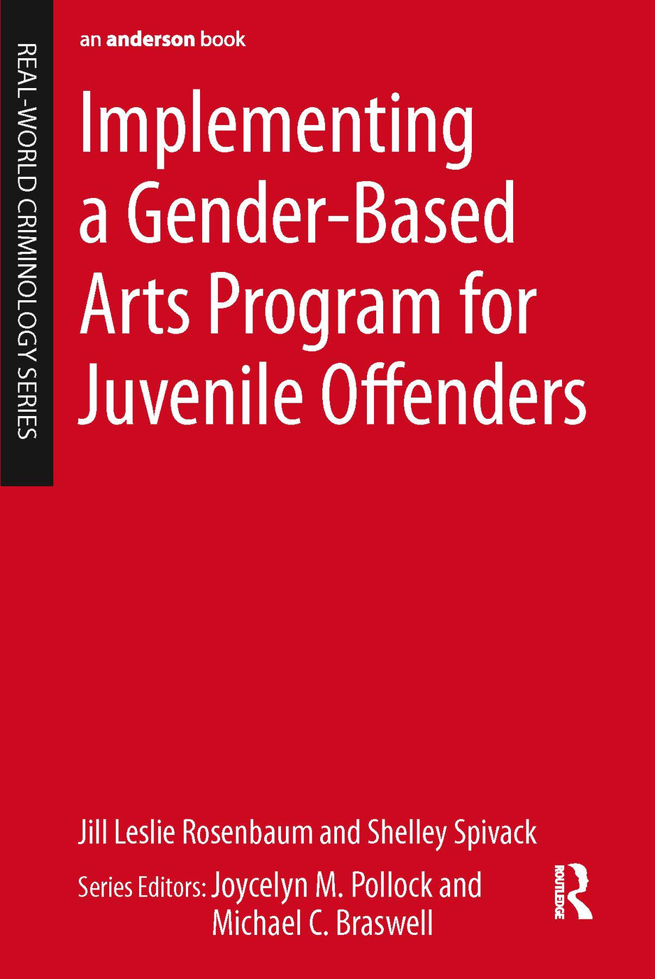Implementing a Gender-Based Arts Program for Juvenile Offenders (e-Book) book cover