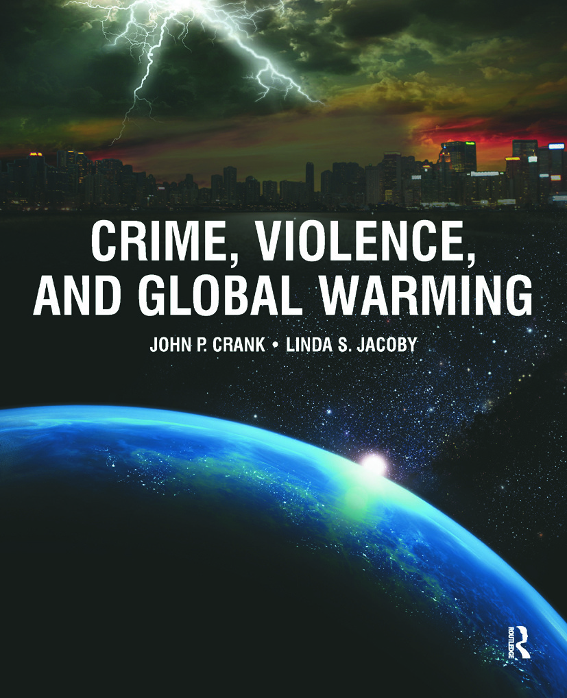 Crime, Violence, and Global Warming: 1st Edition (Paperback) book cover