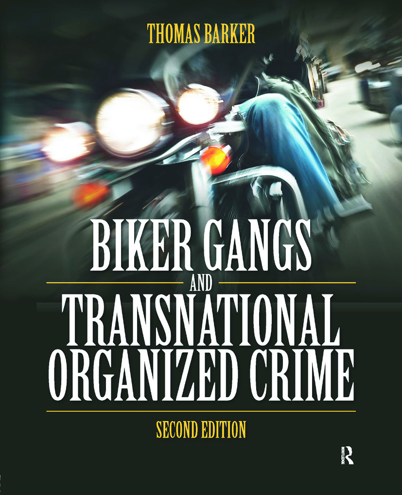 Biker Gangs and Transnational Organized Crime: 2nd Edition (Paperback) book cover