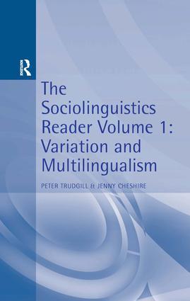 Sociolinguistics Reader Vol 1: Variation & Multilingualism, 1st Edition (Paperback) book cover