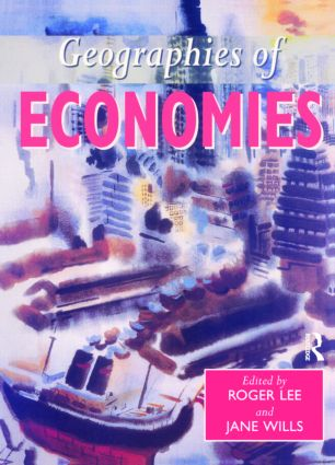 Geographies of Economies: 1st Edition (Paperback) book cover