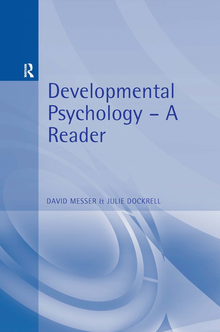 Developmental Psychology: A Reader, 1st Edition (Paperback) book cover