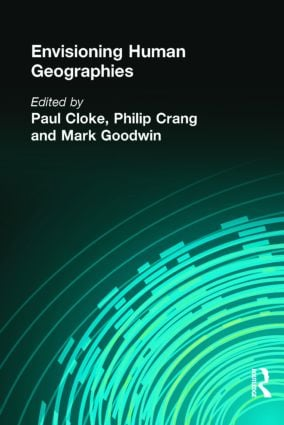 Envisioning Human Geographies: 1st Edition (e-Book) book cover