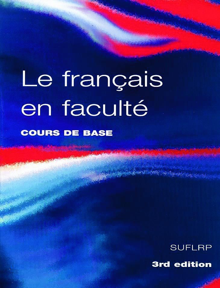 Le Francais en Faculte: 3rd Edition (Paperback) book cover