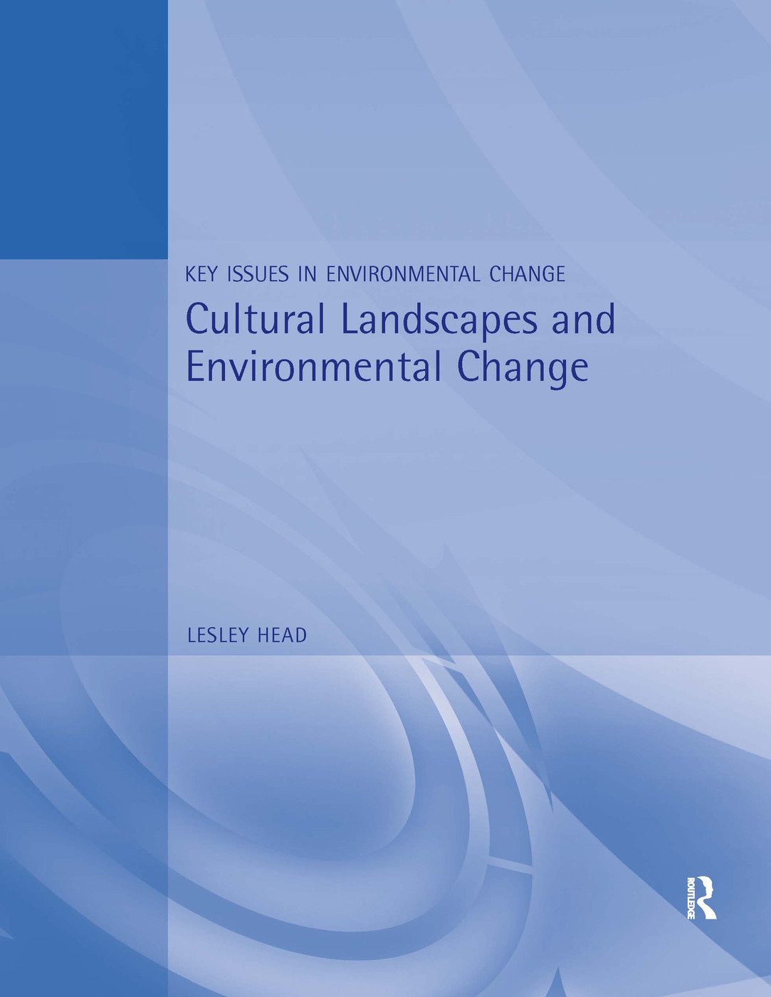 Cultural Landscapes and Environmental Change (Paperback) book cover