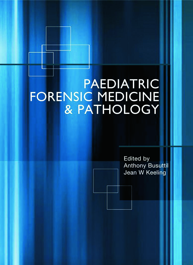 Paediatric Forensic Medicine and Pathology: 2nd Edition (Hardback) book cover