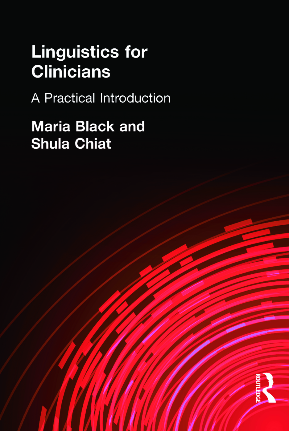Linguistics for Clinicians: A Practical Introduction, 1st Edition (Paperback) book cover