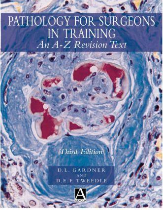 Pathology for Surgeons in Training, 3Ed