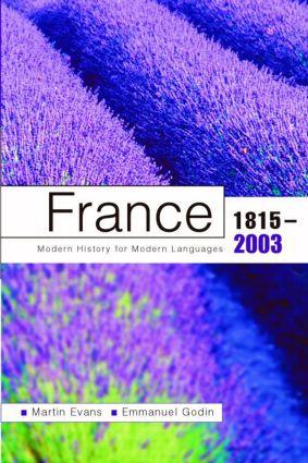 France 1815-2003: Modern History For Modern Languages