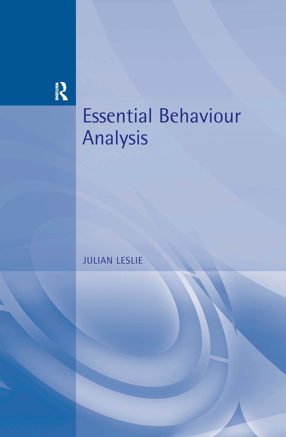 Essential Behaviour Analysis (Paperback) book cover