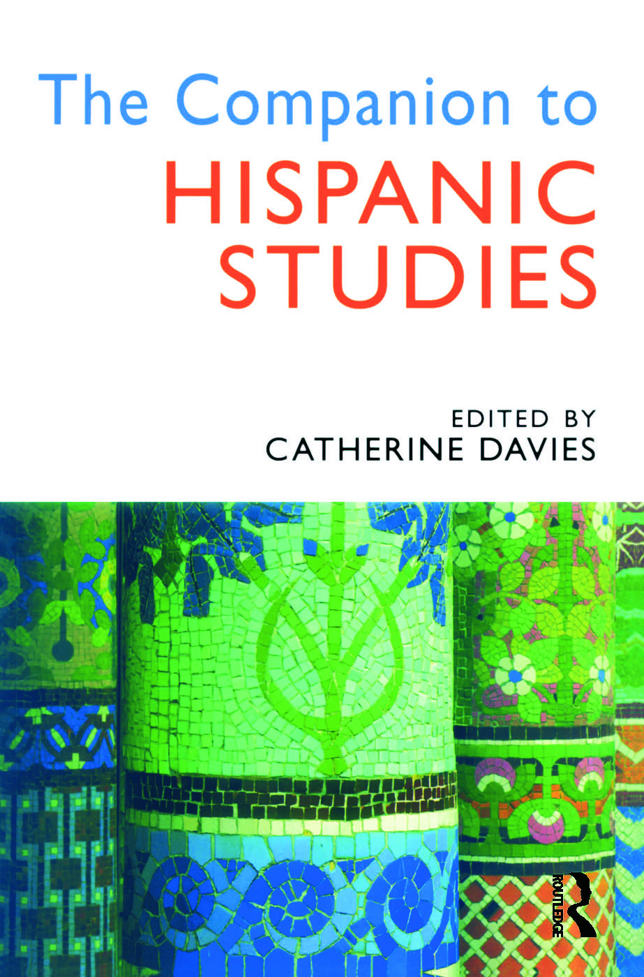 The Companion to Hispanic Studies: 1st Edition (Paperback) book cover
