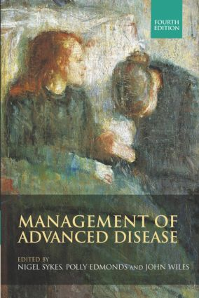Management of Advanced Disease, Fourth edition