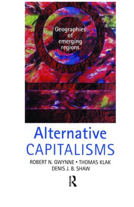 Alternative Capitalisms: Geographies of Emerging Regions