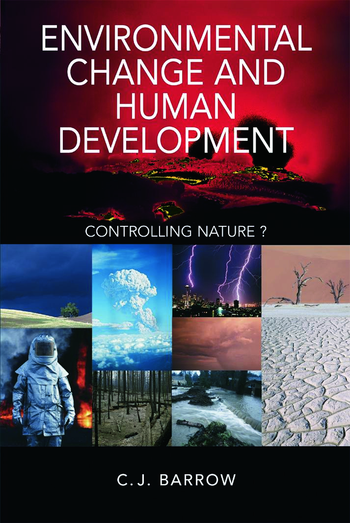 Environmental Change and Human Development: Controlling nature?, 1st Edition (Paperback) book cover