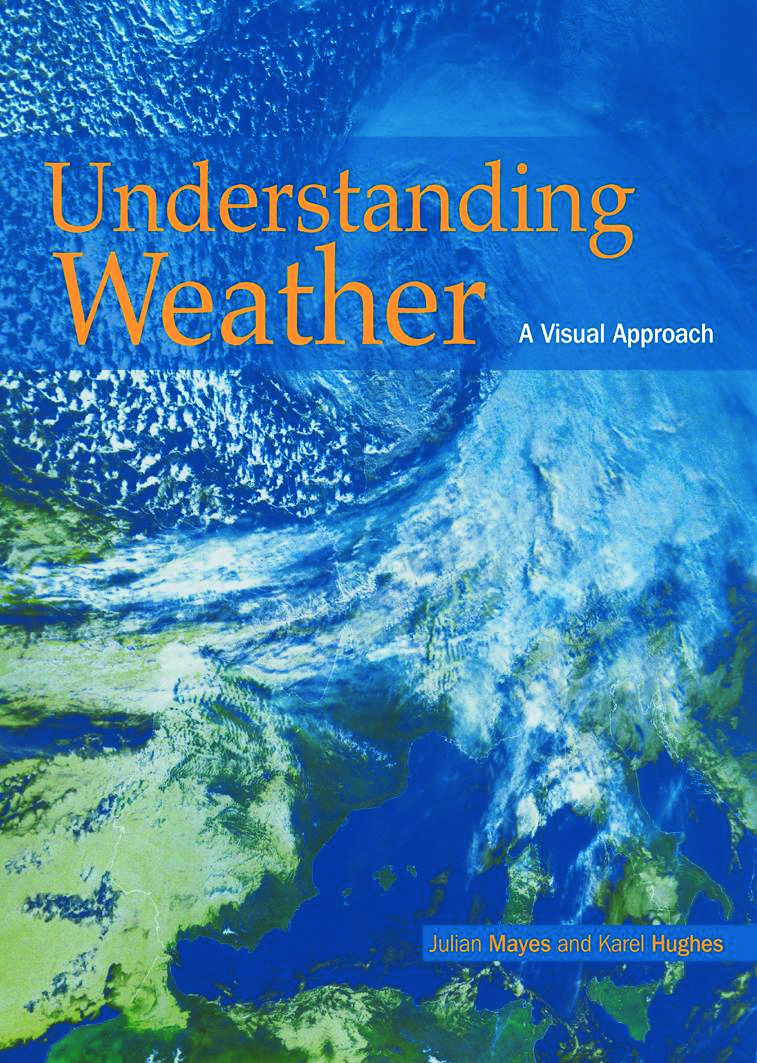 Understanding Weather: 1st Edition (Paperback) book cover