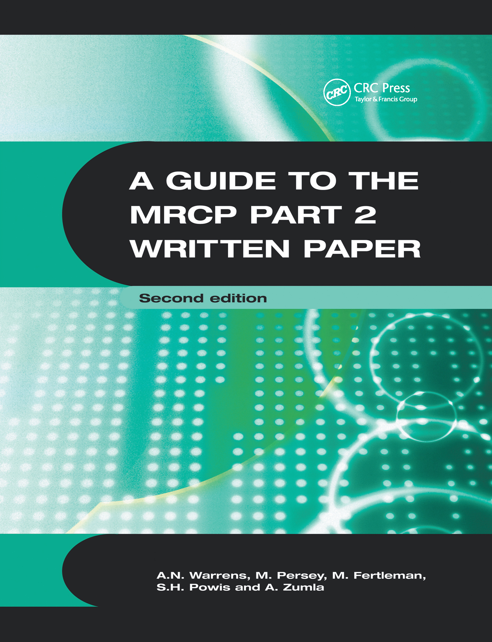 A Guide to the MRCP Part 2 Written Paper 2Ed: 2nd Edition (Paperback) book cover