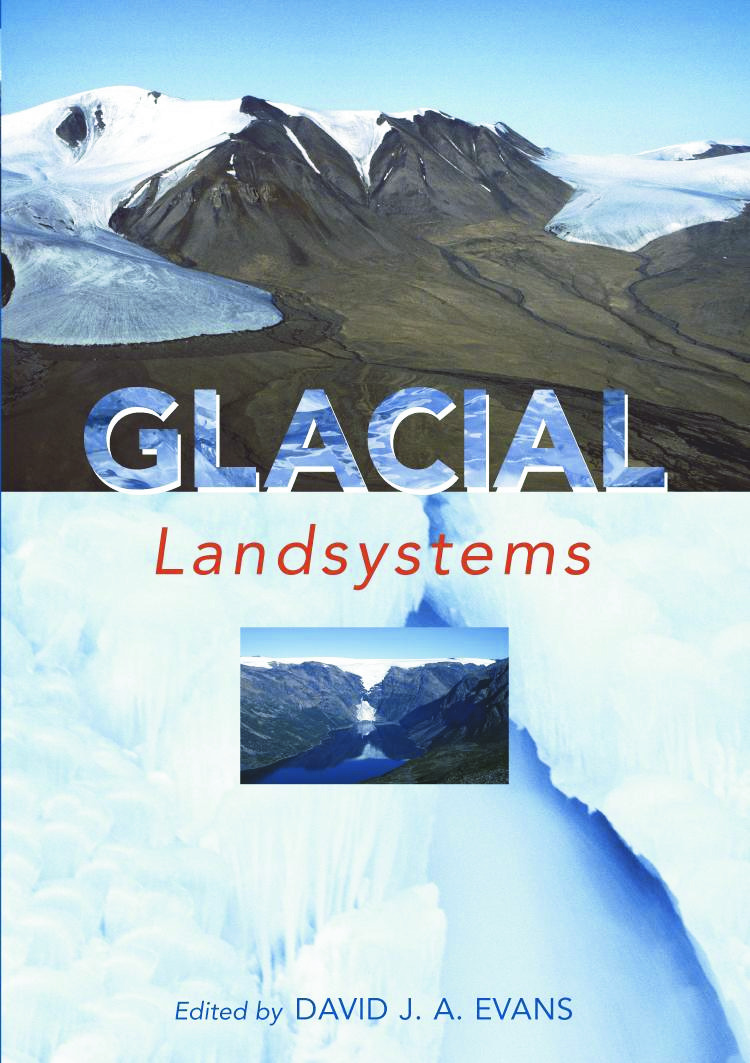 GLACIAL LANDSYSTEMS: 1st Edition (Paperback) book cover