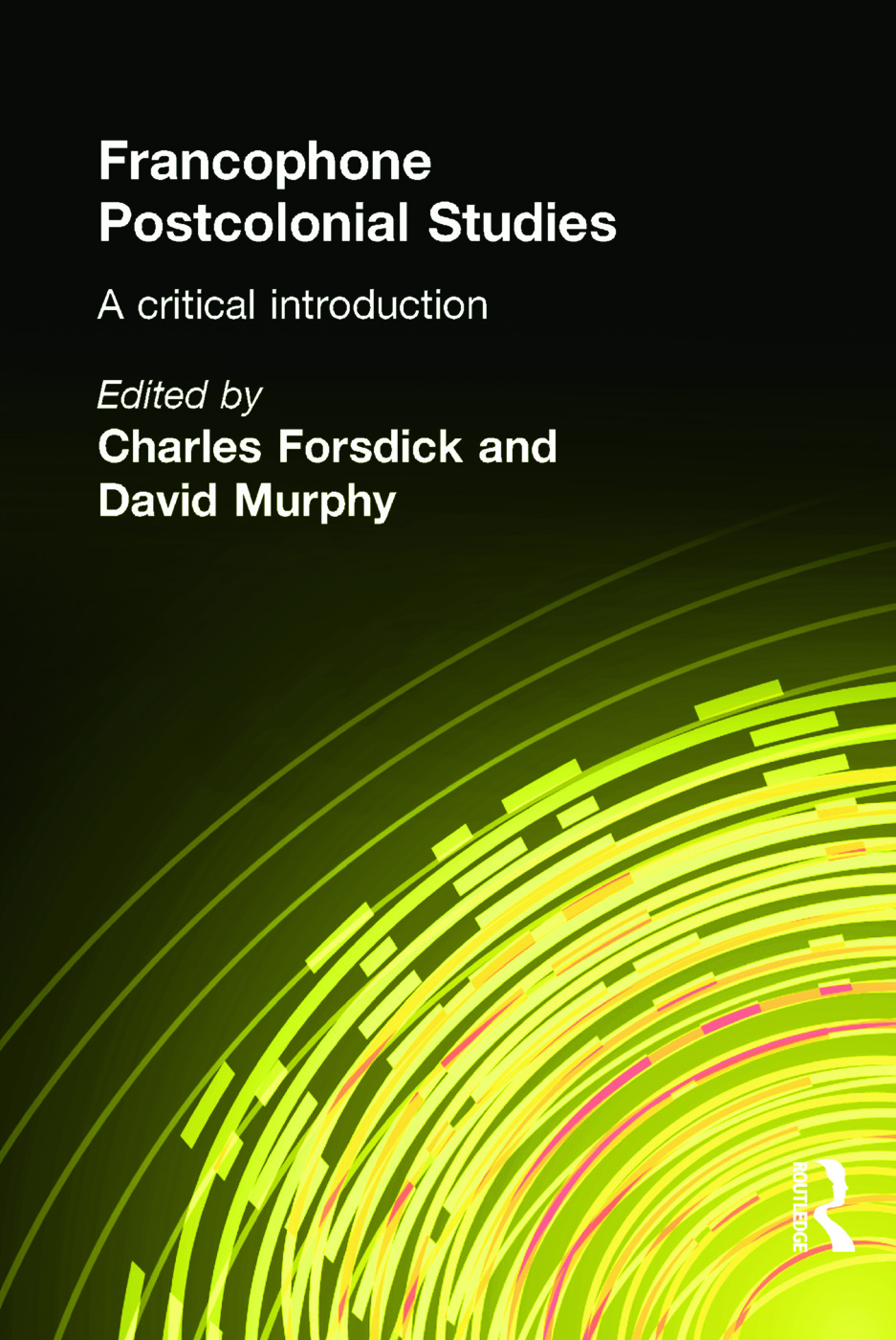 Francophone Postcolonial Studies: A critical introduction (Paperback) book cover
