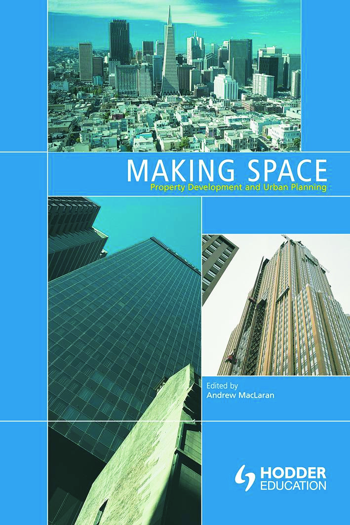 Making Space: Property Development and Urban Planning, 1st Edition (Paperback) book cover