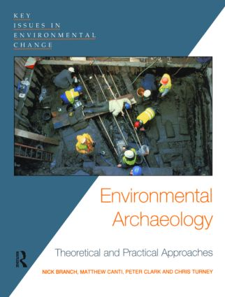 Environmental Archaeology: Theoretical and Practical Approaches (Paperback) book cover