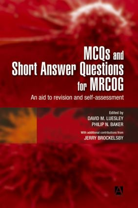MCQs & Short Answer Questions for MRCOG: An aid to revision and self-assessment, 1st Edition (Paperback) book cover