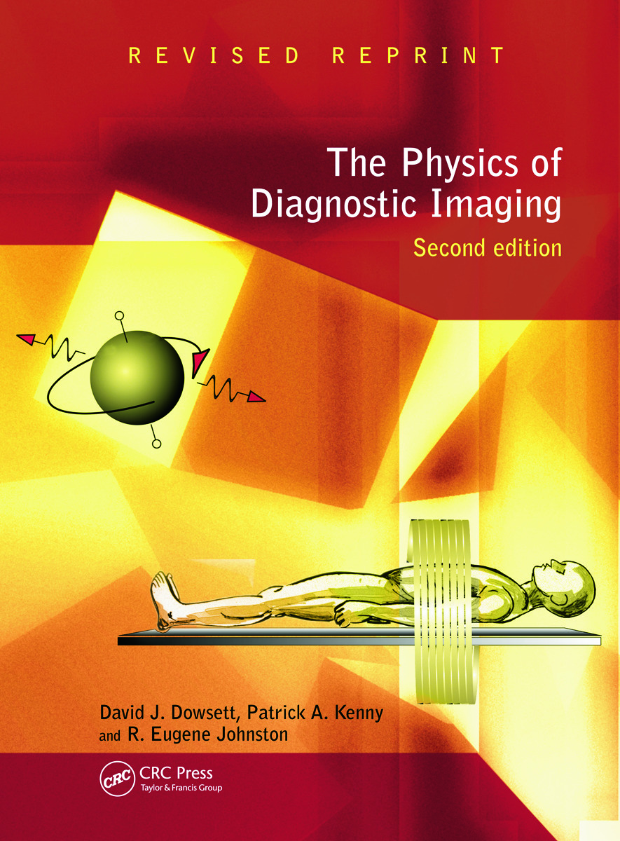 The Physics of Diagnostic Imaging: 2nd Edition (Hardback) book cover