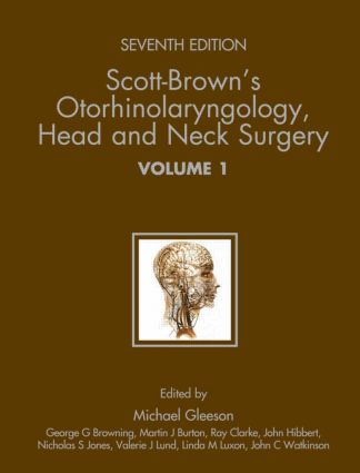 Scott-Brown's Otorhinolaryngology: Head and Neck Surgery 7Ed: 3 volume set, 7th Edition (e-Book) book cover