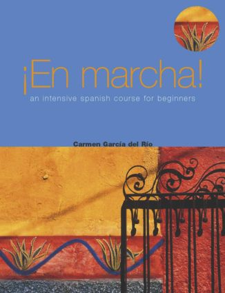 En Marcha: An Intensive Spanish Course for Beginners (Paperback) book cover