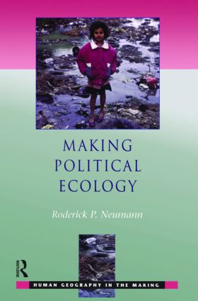Making Political Ecology: 1st Edition (Paperback) book cover