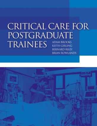 Critical Care for Postgraduate Trainees