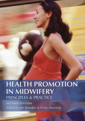 Health Promotion in Midwifery : Principles and practice: 2nd Edition (Paperback) book cover