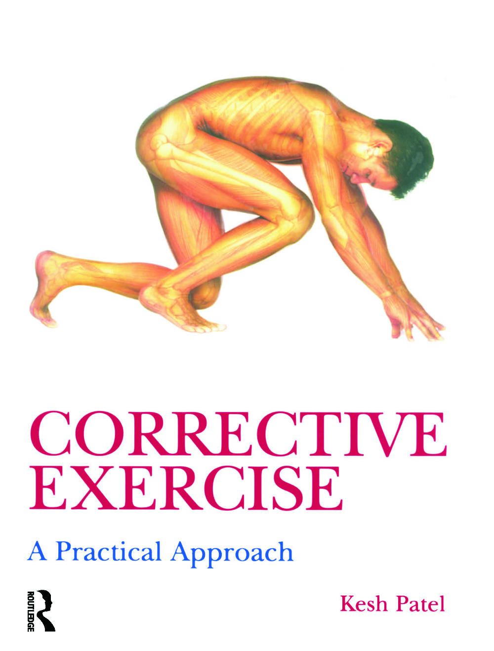 Corrective Exercise: A Practical Approach