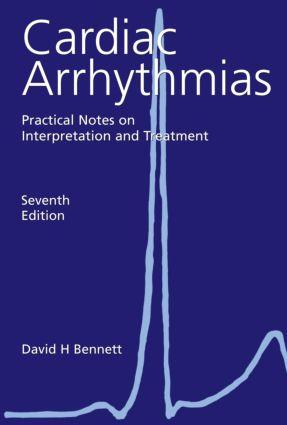 Cardiac Arrhythmias : Practical Notes on Interpretation and Treatment