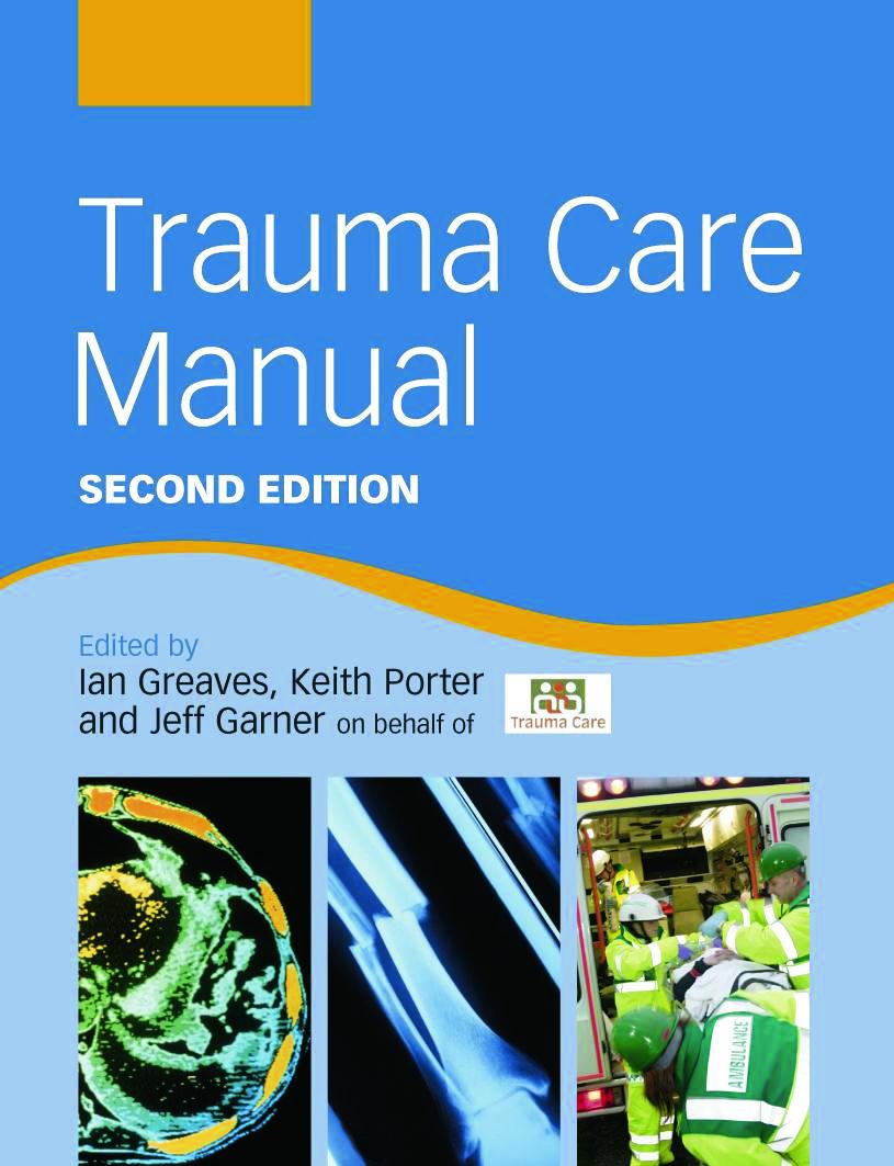 Trauma Care Manual: 2nd Edition (Paperback) book cover