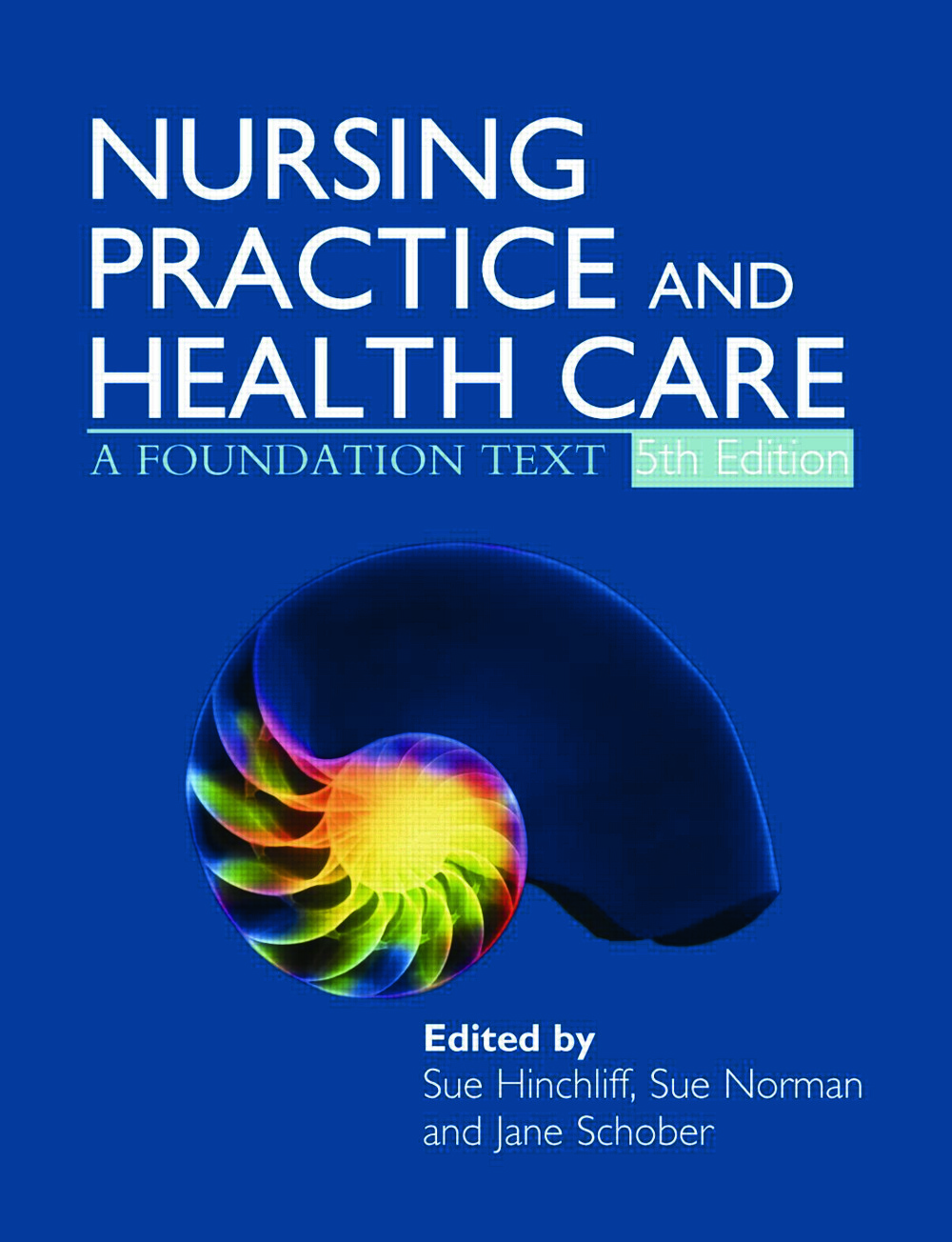 Nursing Practice and Health Care 5E: A Foundation Text, 5th Edition (Paperback) book cover