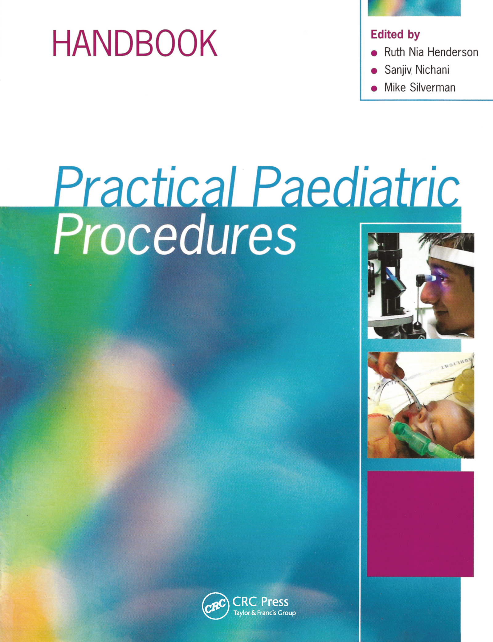 Practical Paediatric Procedures: 1st Edition (Pack - Book and DVD) book cover