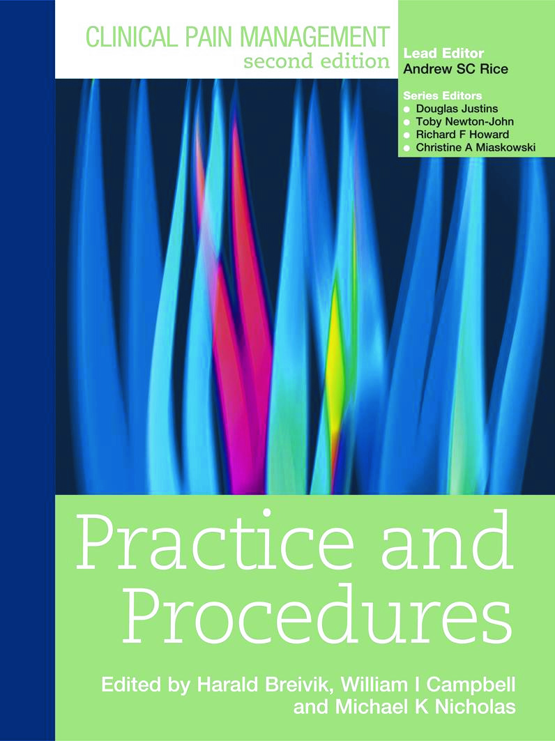 Clinical Pain Management : Practice and Procedures: 2nd Edition (Paperback) book cover