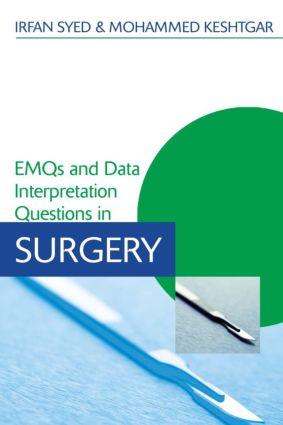 EMQs and Data Interpretation Questions in Surgery