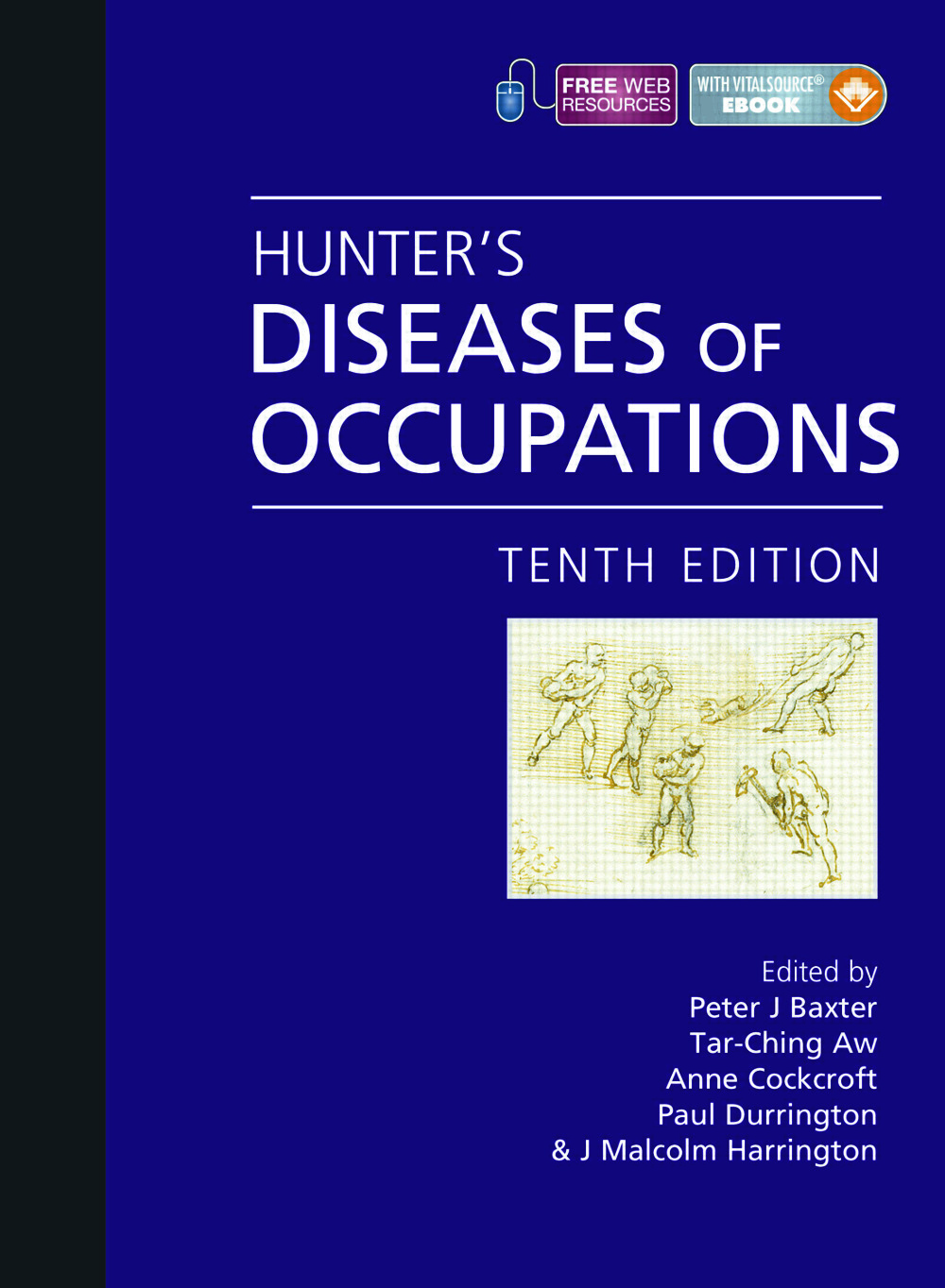 HUNTERS DISEASES OF OCCUPATIONS : 10/E,2011
