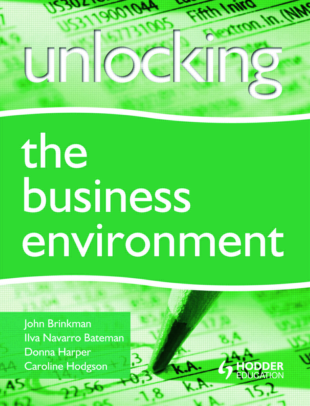 Unlocking the Business Environment: 1st Edition (Paperback) book cover