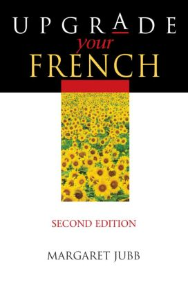 Upgrade Your French, Second Edition: 2nd Edition (Paperback) book cover