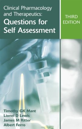 Clinical Pharmacology and Therapeutics: Questions for Self Assessment, Third edition: 3rd Edition (Paperback) book cover