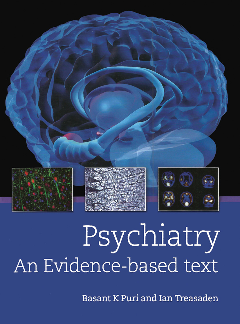 Psychiatry: An evidence-based text: 1st Edition (Hardback) book cover