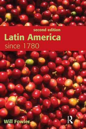 Latin America since 1780: 2nd Edition (Paperback) book cover