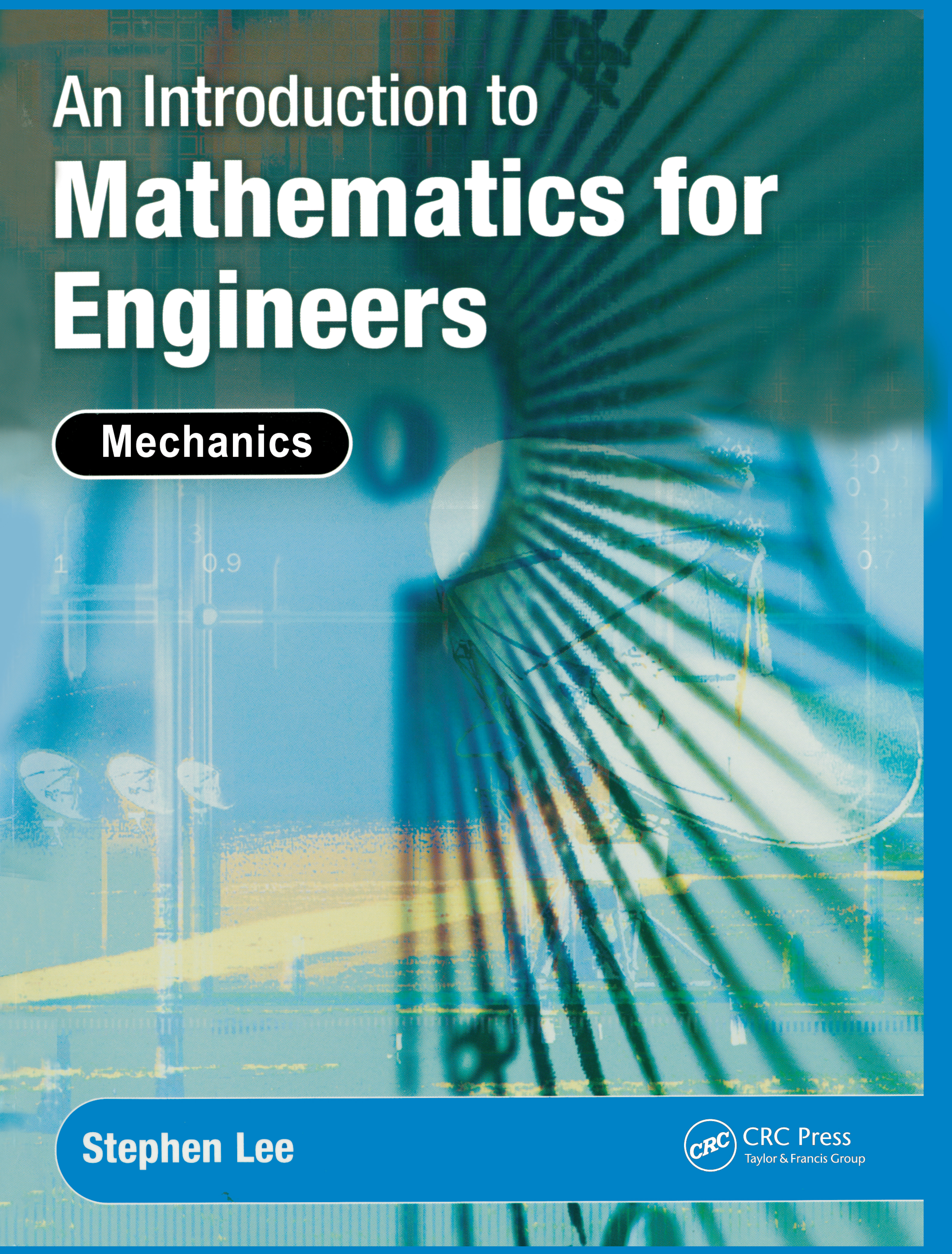 An Introduction to Mathematics for Engineers: Mechanics, 1st Edition (Paperback) book cover