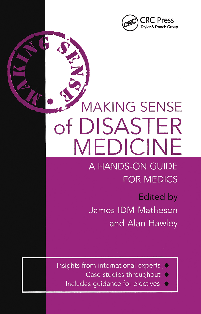 Making Sense of Disaster Medicine: A Hands-on Guide for Medics: 1st Edition (Paperback) book cover