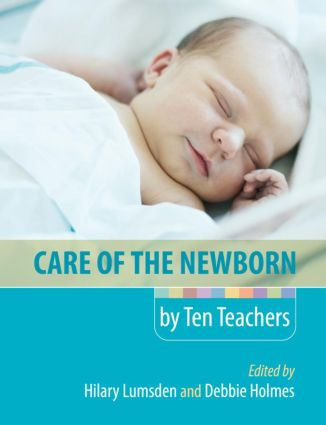 Care of the Newborn by Ten Teachers: 1st Edition (Paperback) book cover