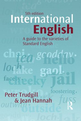 International English: A guide to the varieties of Standard English book cover