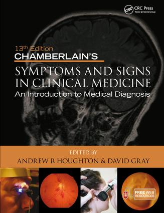 Chamberlain's Symptoms and Signs in Clinical Medicine 13th Edition, An Introduction to Medical Diagnosis book cover